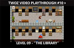 TWOZ Video Playthrough 10